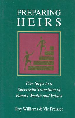 Preparing Heirs By Williams, Roy O./ Preisser, Vic